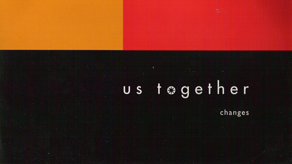 Us Together - Changes