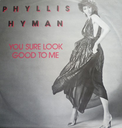 Phyllis Hyman - You Sure Look Good To Me