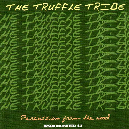 The Truffle Tribe - Percussion From The Wood