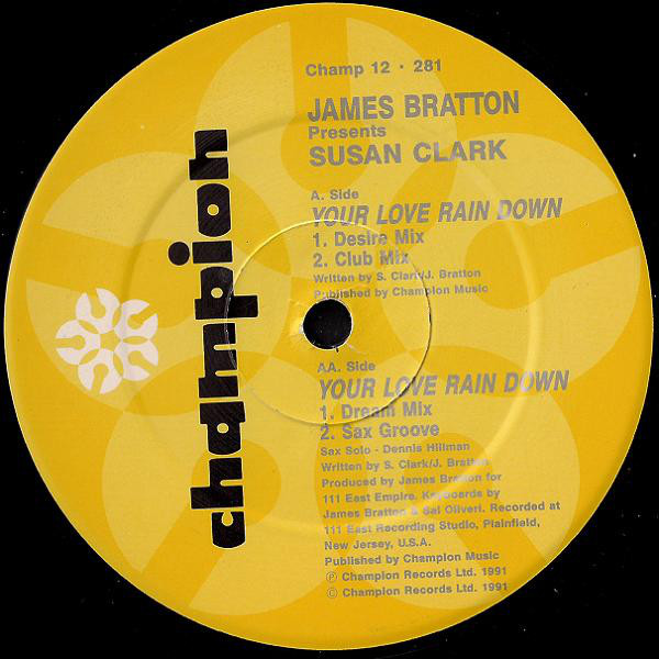 James Bratton Presents Susan Clark - Your Love Rain Down