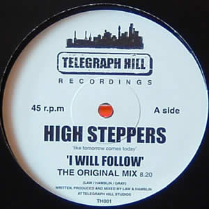 HIGH STEPPERS - I WILL FOLLOW