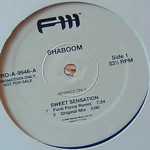SHABOOM - SWEET SENSATION (FUNK FORCE MIXES)