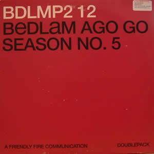 BEDLAM AGO GO - SEASON NO.5