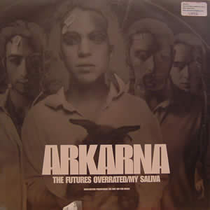 ARKANA - THE FUTURES OVERATED / MY SALIVA