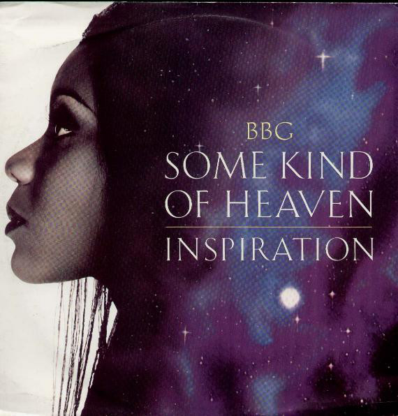 BBG - Some Kind Of Heaven / Inspiration