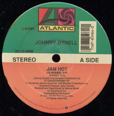 Johnny Dynell - Jam Hot / Love Find A Way