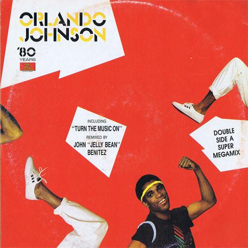 Orlando Johnson - Turn The Music On