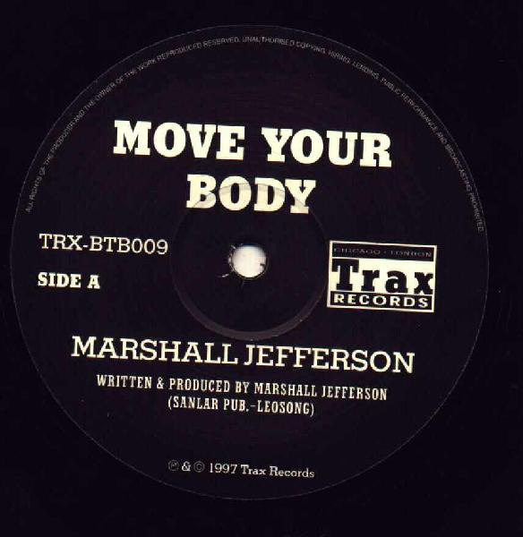 Marshall Jefferson / Joey Beltram - Move Your Body / The Start It Up