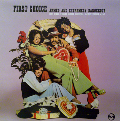 First Choice - Armed And Extremely Dangerous (1997 Mixes)