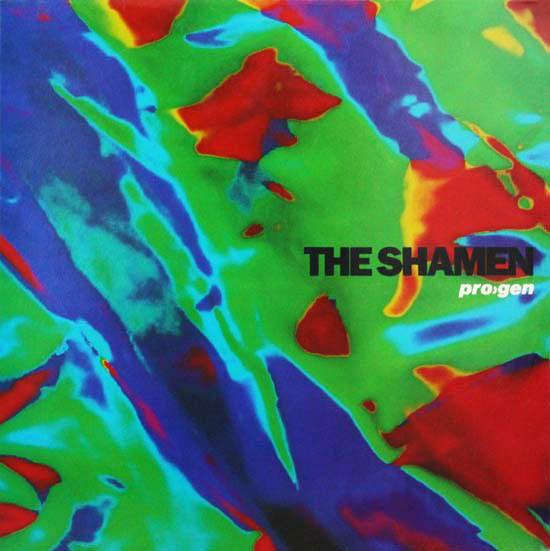 The Shamen - Pro>gen