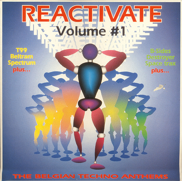 Various - Reactivate Volume #1 Belgian Techno Anthems