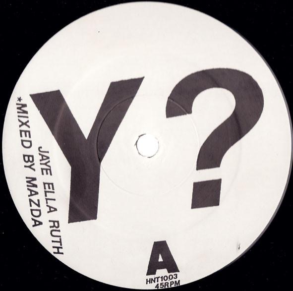 Jaye Ella Ruth Feat. Steve Williamson - Y?