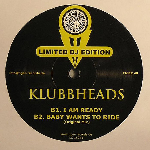 Klubbheads - Baby Wants To Ride