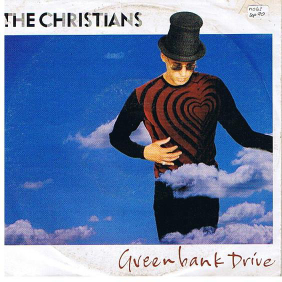 The Christians - Greenbank Drive