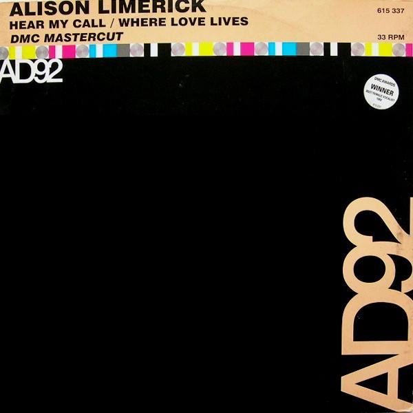 Alison Limerick - Hear My Call / Where Love Lives (DMC Mastercut)