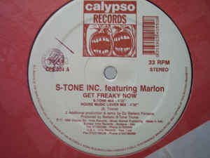 S-Tone Inc. Featuring Marlon - Get Freaky Now