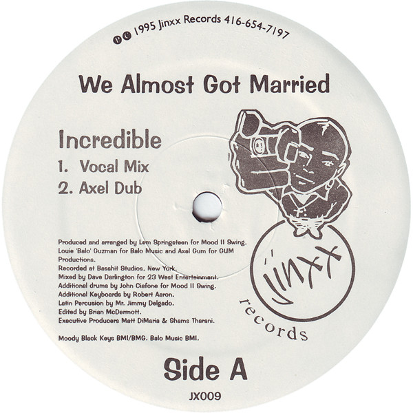 We Almost Got Married - Incredible