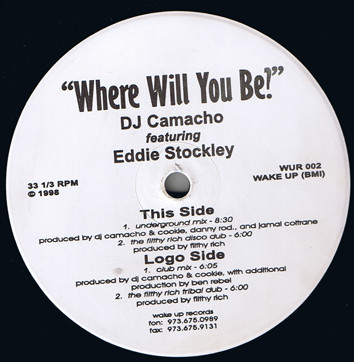 DJ Camacho Featuring Eddie Stockley - Where Will You Be?