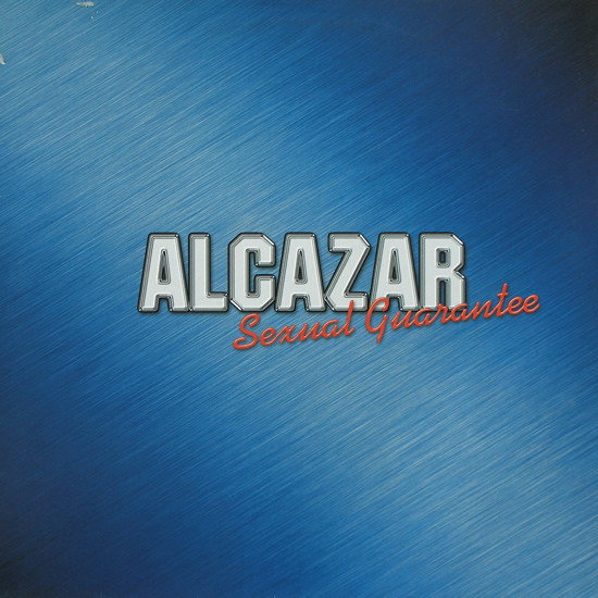 Alcazar - Sexual Guarantee