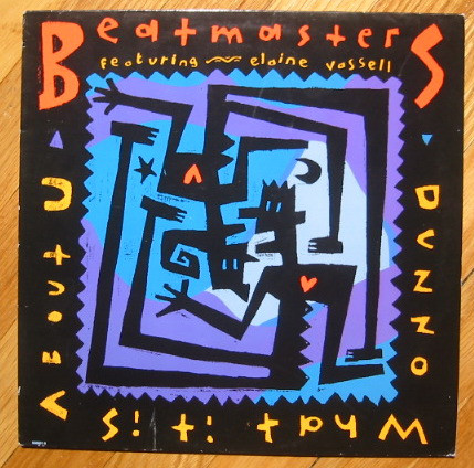 The Beatmasters Featuring Elaine Vassell - Dunno What It Is (About You)