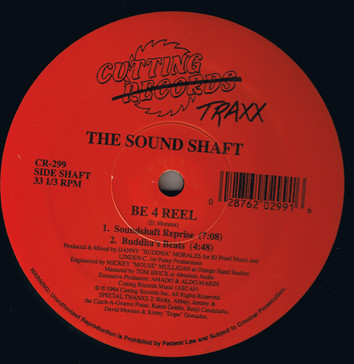 The Sound Shaft - Be 4 Real