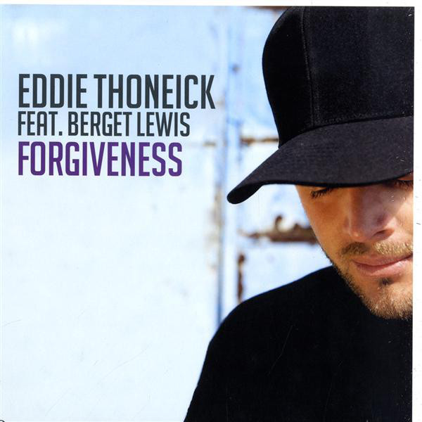 Eddie Thoneick Feat. Berget Lewis - Forgiveness