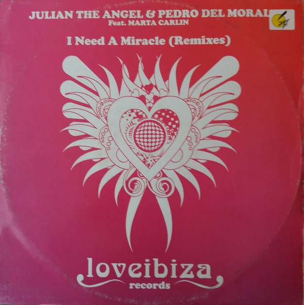 Julian The Angel & Pedro Del Moral - I Need A Miracle (Remixes)