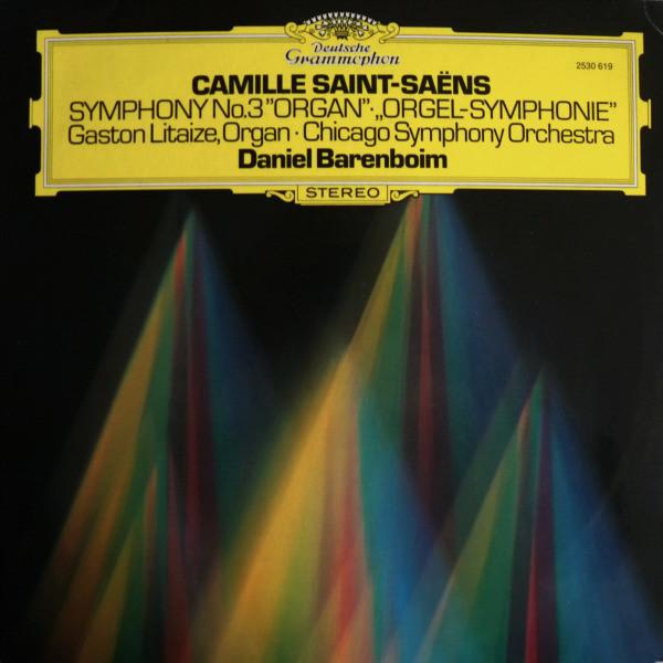 Camille Saint-Sa?ns ? Gaston Litaize -  Symphony No.3