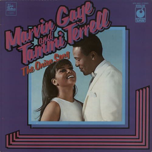 Marvin Gaye And Tammi Terrell - The Onion Song