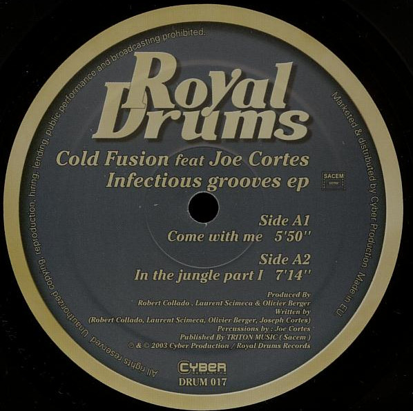 Cold Fusion feat Joe Cortes - Infectious Grooves EP