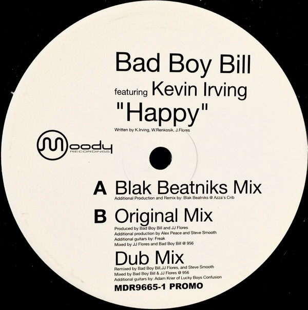 Bad Boy Bill Featuring Kevin Irving - Happy