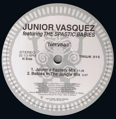 Junior Vasquez Featuring The Spastic Babies - Nervaas