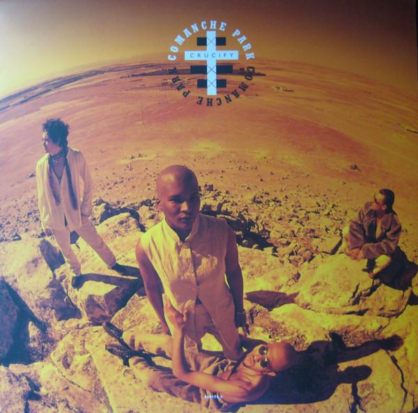 Comanche Park - Crucify