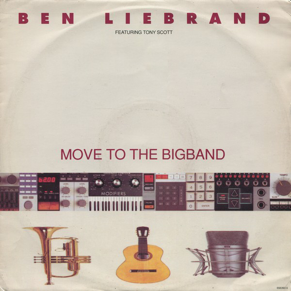 Ben Liebrand Featuring Tony Scott - Move To The Bigband