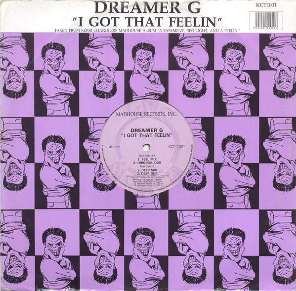 Dreamer G - I Got That Feelin
