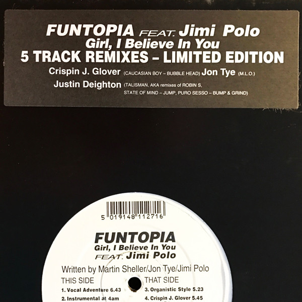 Funtopia Featuring Jimi Polo -  Girl, I Believe In You (5 Track Remixes)