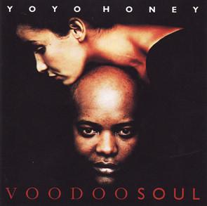 Yo Yo Honey - Voodoo Soul