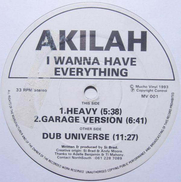 Akilah - I Wanna Have Everything