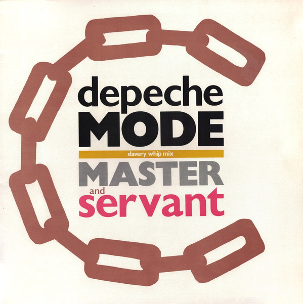 Depeche Mode - Master And Servant (Slavery Whip Mix)