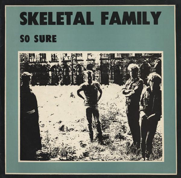 Skeletal Family - So Sure