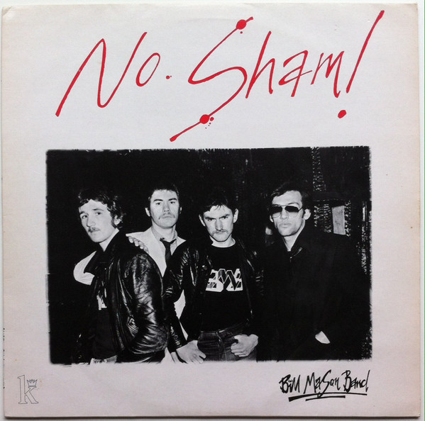 Bill Mason Band - No Sham!
