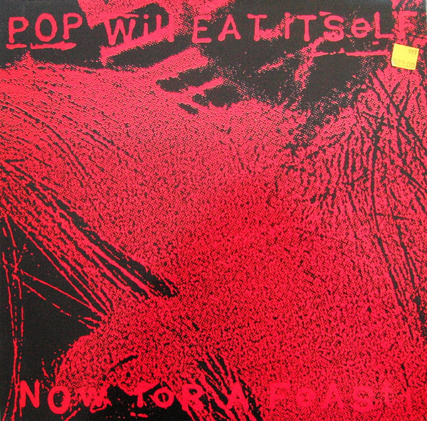 Pop Will Eat Itself - Now For A Feast!