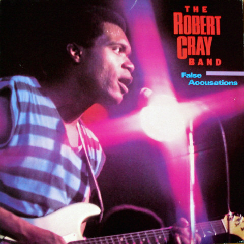 The Robert Cray Band - False Accusations