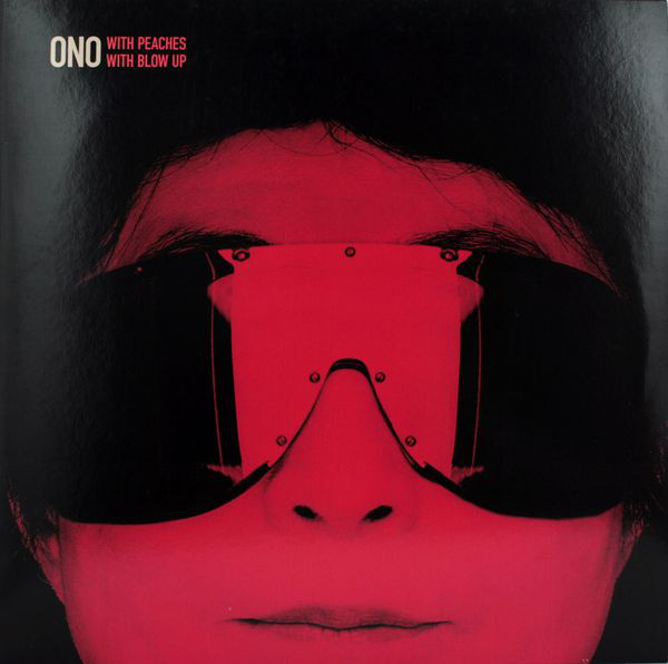 Ono With Peaches / With Blow Up -  Kiss Kiss Kiss / Everyman Everywoman