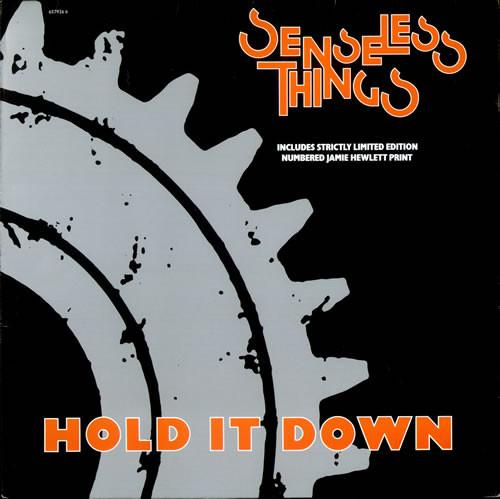 Senseless Things - Hold It Down
