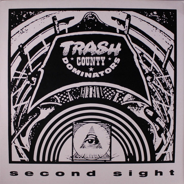 Trash County Dominators - Second Sight