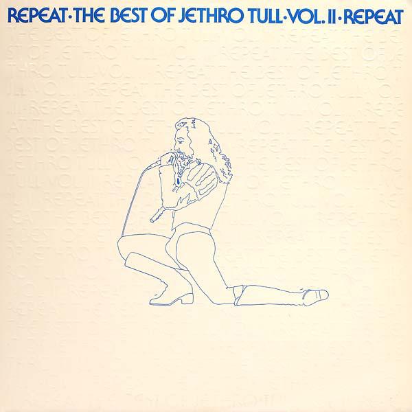 JETHRO TULL - Repeat - The Best Of Jethro Tull - Vol. II - LP