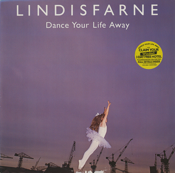 Lindisfarne - Dance Your Life Away