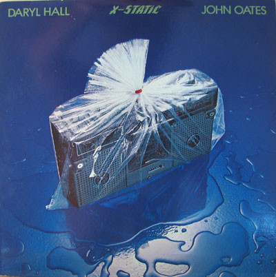 Daryl Hall & John Oates - X-Static