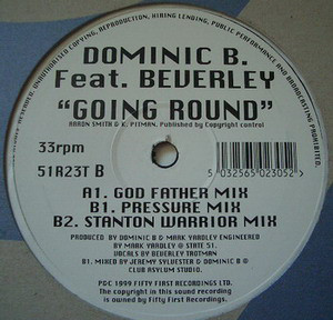 Dominic B Feat Beverley - Going Round